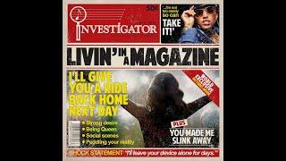 INVESTIGATOR - Livin' in a Mag…