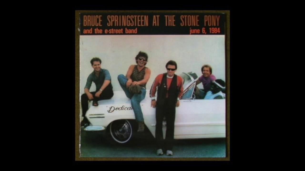 Bruce Springsteen Bootleg Stone Pony June 6th 1984 Full Album