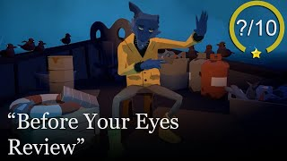 Before Your Eyes Review [PC] (Video Game Video Review)
