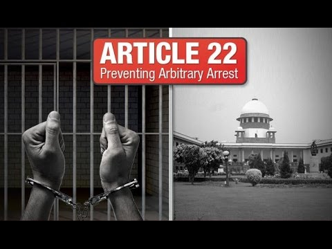 Article 22 (Preventive Detention and Protection against Arrest) Indian Constitution