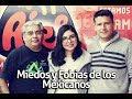 Miedos y fobias de los mexicanos   Al Aire