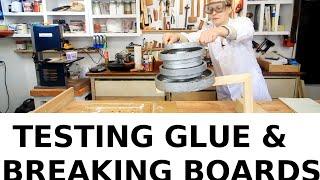 Glue Test Destruction - How Different Glues Perform