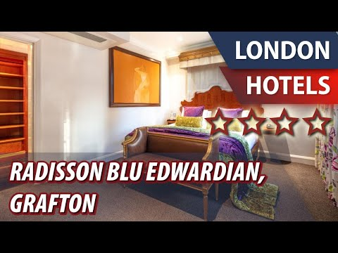 Radisson Blu Edwardian, Grafton ⭐⭐⭐⭐ | Review Hotel In London, Great Britain
