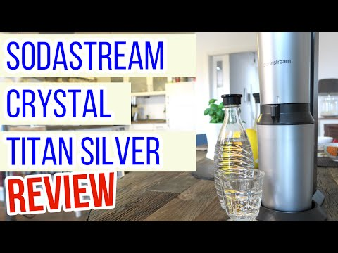Sodastream Crystal Titan Silver Review: Is it worth the money?
