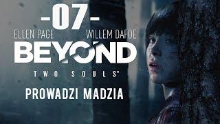 [PS4] Beyond: Dwie Dusze #07 - Bezdomna cz.2