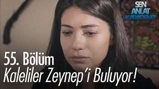 Kaleliler Zeynep'i buluyor! - Sen Anlat Karadeniz 55. Bölüm