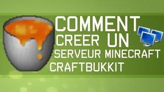Comment créer un serveur Minecraft Craftbukkit 1.7.10+ SANS BUGS / RAPIDE / FACILE (PLUGINS)