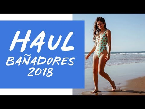 HAUL BAÑADORES 2018 👙🏝