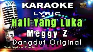 Hati Yang Luka - Meggy Z Karaoke Tanpa Vokal