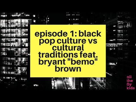 "Chaos & Culture Episode 1: Black Pop Culture vs Cultural Traditions feat. Bryant ""BeMo"""