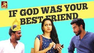 If God Was Your Best Friend | Idhu Adhu Illa #12 | Black Sheep