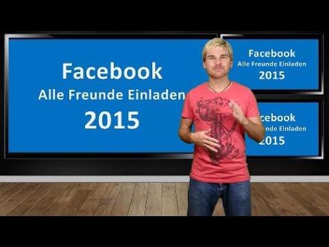 facebook alle freunde einladen 2015 chrome - youtube, Einladung