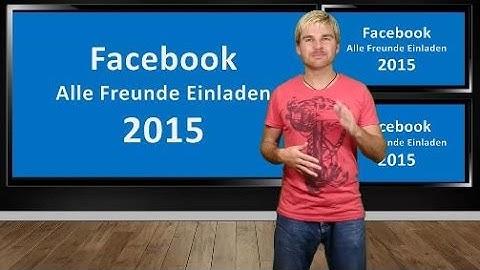 Facebook alle Freunde Einladen 2015 Chrome