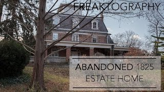 Exploring a Large Abandoned Mansion from 1825 | Abandoned Mansions | Exploring with Freaktography