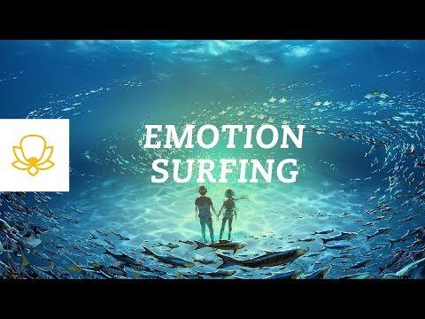 Emotion Surfing: Ride The Wave of Emotion [Mindfulness Meditation]