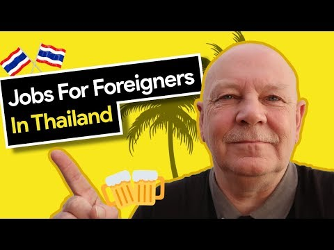 Jobs For Foreigners In Thailand