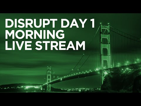 Disrupt SF 2016 Day 1 Morning