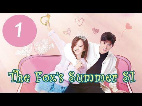 """المسلسل الصيني صيف الثعلبة الجزء 1 """"The Fox's Summer S1"""" مترجم عربي الحلقة 1 motarjam"""
