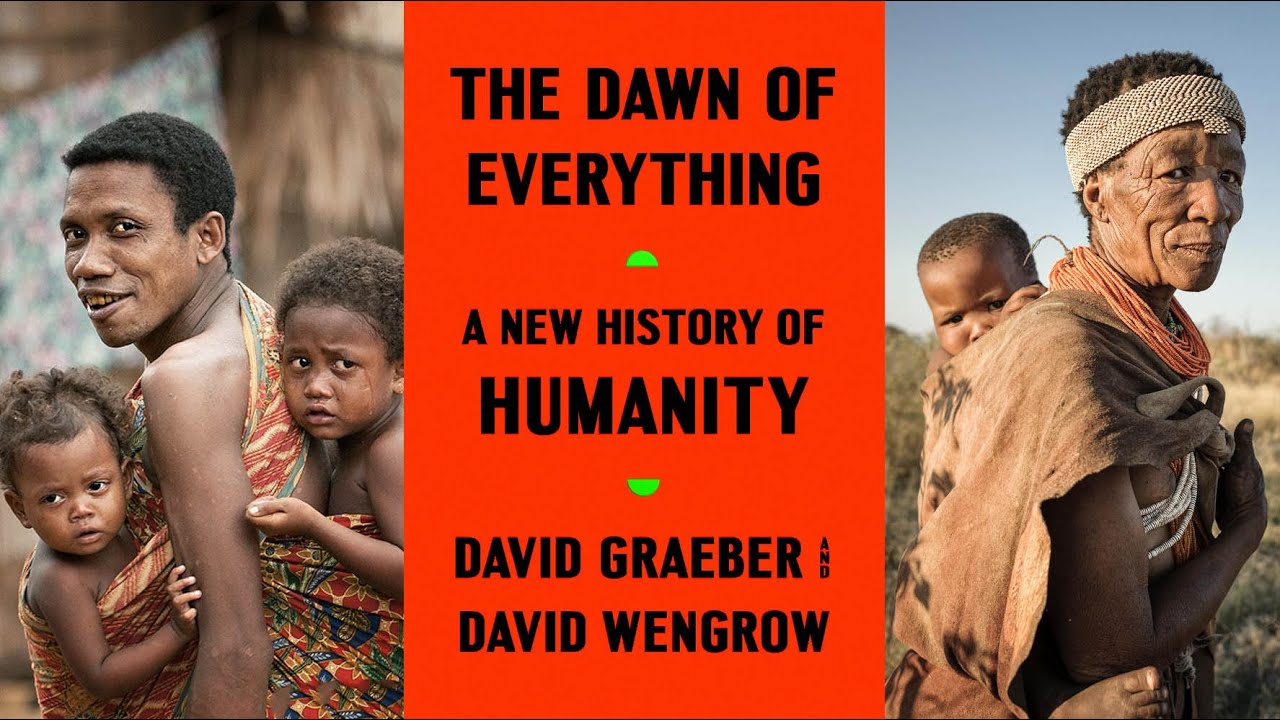 """Download 10.1 David Graeber & David Wengrow's """"The Dawn of Everything"""": What is an """"Egalitarian Society""""?"""