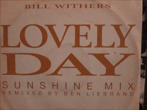 Bill Withers- Lovely day (Sunshine mix) 1988