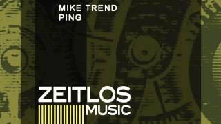 Mike Trend - Ping