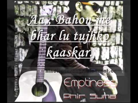 2nd part of emptiness by gajendra verma (phir suna with lyrics)