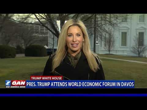 President Trump attends World Economic Forum in Davos