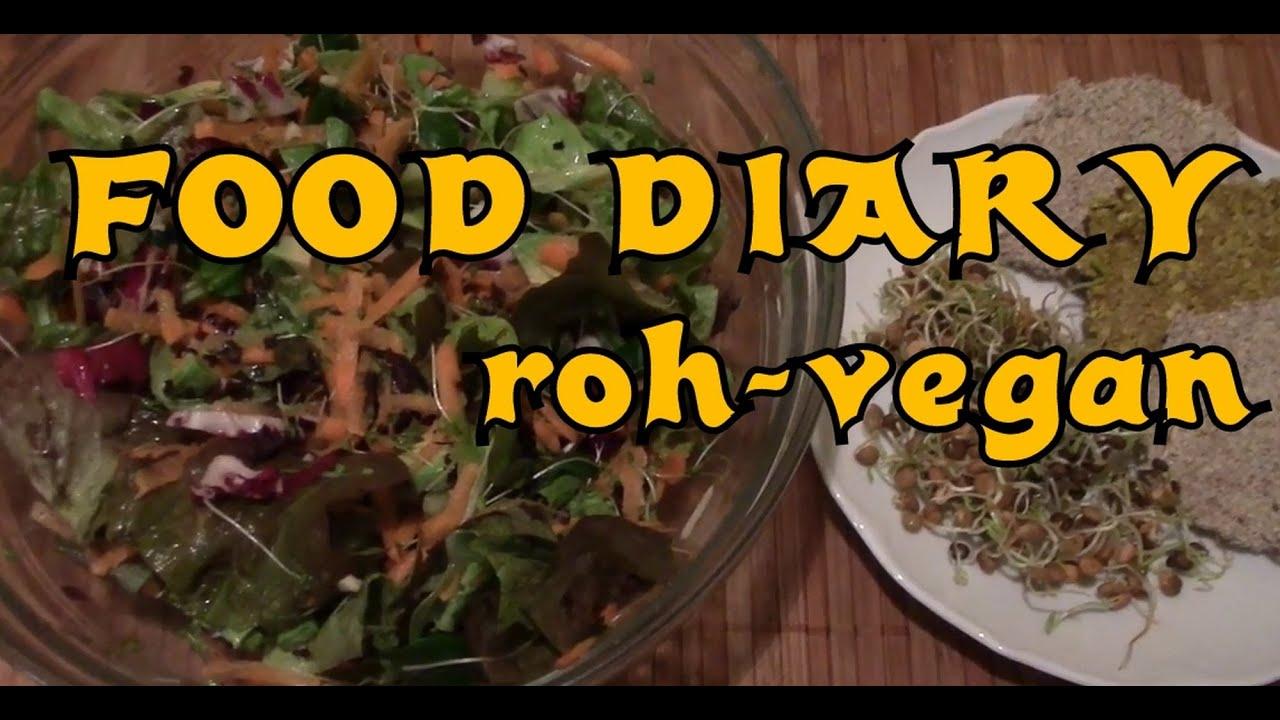 Food diary 3 - meine (fast roh) vegane Ernährung für eine Woche