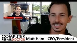 Computer Repair Doctor Interview with Matt Ham