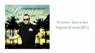 10- Lucenzo - Dame um Beso (Me vuelves loco) (Emigrante del mundo 2011)