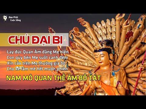 CHÚ ĐẠI BI Tiếng Việt - Nghe nhiều được nhiều Lợi ích   Được Sự che chở của Quan Âm Bồ Tát ☯29
