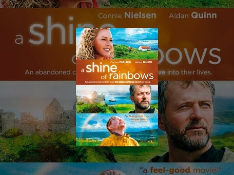 A Shine of Rainbows is listed (or ranked) 29 on the list The Best Aidan Quinn Movies