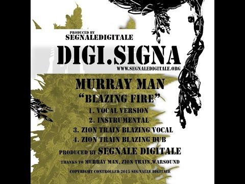 Murray Man - Blazing Fire (Digi Signa) [Full Album]