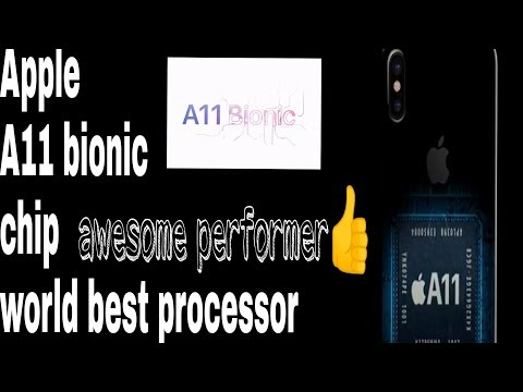 Why Apple A11 bionic chip is the best processor?  compare to others processors and A10 chip|||||