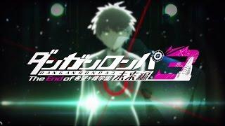 「ダンガンロンパ3 The End of 希望ヶ峰学園 未来編&絶望編」 OP&ED映像 thumbnail
