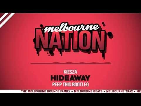 Kiesza - Hideaway (Peep This Bootleg)