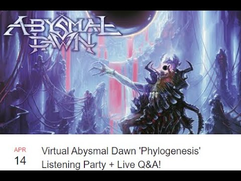 "Abysmal Dawn to hold virtual worldwide listening party for new album ""Phylogenesis"""
