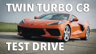 Twin Turbo C8 Corvette Test Drive with John Hennessey
