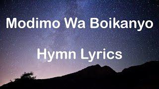 Modimo Wa Boikanyo Full Hymn Lyrics screenshot 3