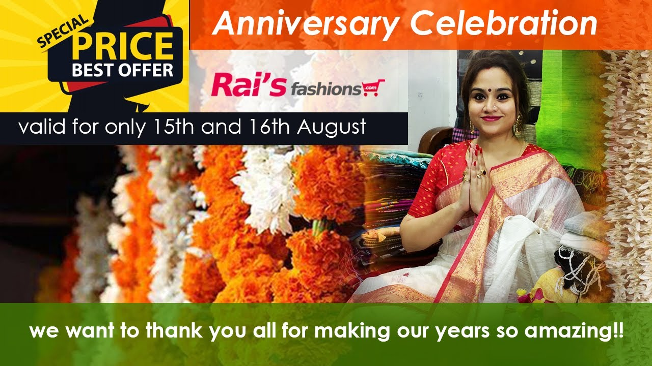 Anniversary Celebration With Some Exclusive Handloom Collection (15th August) - 15AD