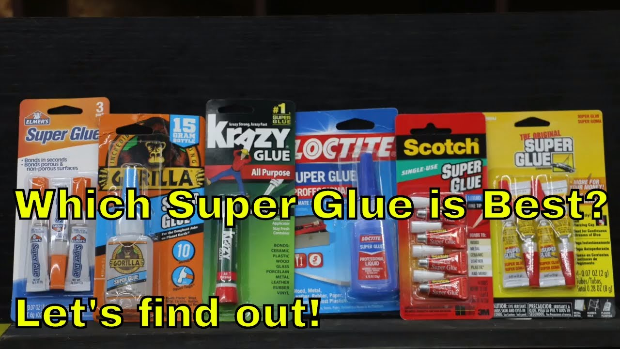 Strongest Super Glue >> Which Super Glue Brand Is The Best Let S Find Out