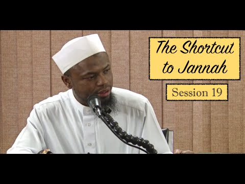 The Shortcut to Jannah | Session 19 | Sh. Okasha Kameny