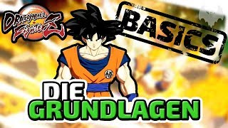 Die Grundlagen - ♠ Dragon Ball FighterZ Tutorial #001 ♠ - Deutsch German - Dhalucard