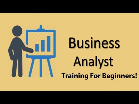 Business Analyst Training For Beginners In 2020!