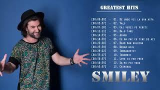 Smiley cele mai bune cântece din 2018 || Smiley Greatest Hits 2018