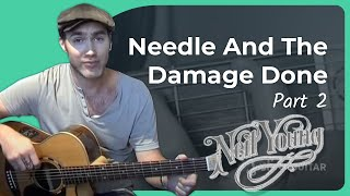 Needle And The Damage Done - Neil Young #2of2 (Songs Guitar Lesson ST-901) How to play