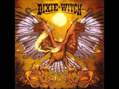 DIXIE WITCH - Goin' South