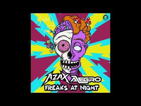 Alegro & Azax - Freak At Night (Origianl Mix)