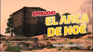 Superlibro - El Arca de Noé - Temporada 2 Episodio 9 - Episodio Completo (HD Version Oficial)