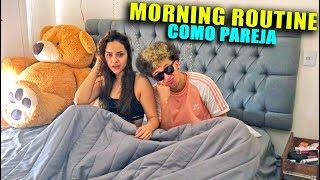 NUESTRA RUTINA REAL POR LA MAÑANA COMO PAREJA (Morning Routine)